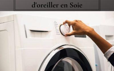 Comment entretenir et laver votre taie d'oreiller en soie ?